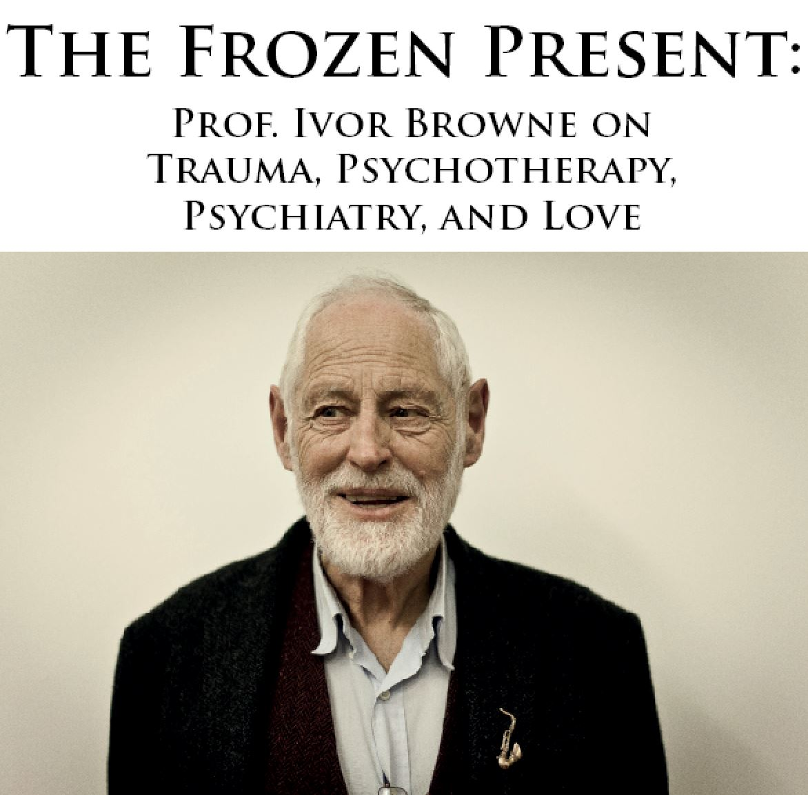 Ivor Browne: The Frozen Present | Network Ireland - Irish